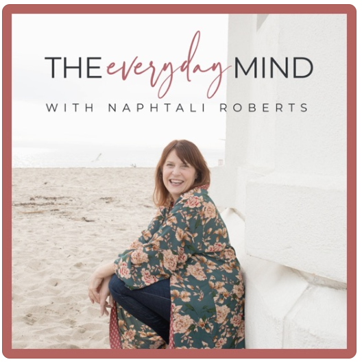 """The everyday mind podcast"""