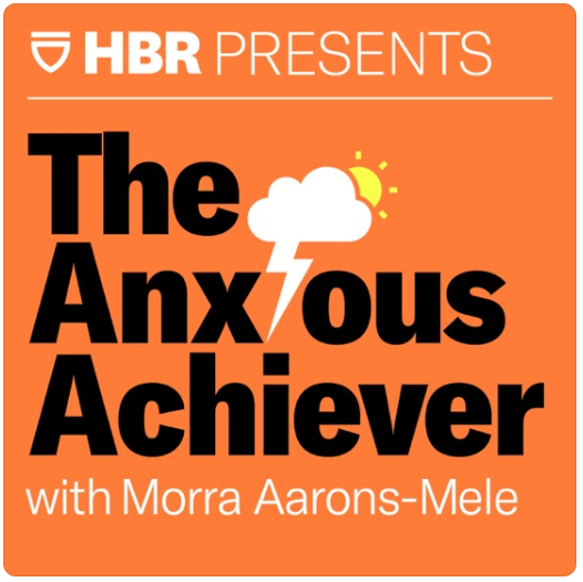 """""""The Anxious Achiever by the Harvard Business Review"""""""