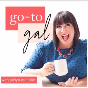 """""""Go-To Gal with Jaclyn Mellone"""""""