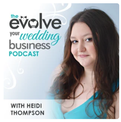 """""""The Evolve Your Wedding Business Podcast: Marketing For Your Wedding Business 