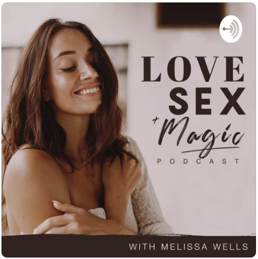 """""""Love Sex and Magic with Melissa Wells"""""""