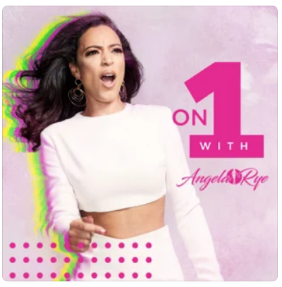 """""""Featured Podcast - On One with Angela Rye"""""""